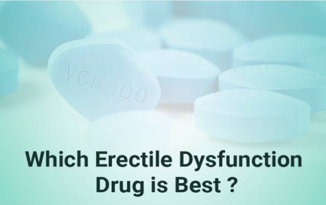 Which ED Drug is Best ? - Ed generic Store