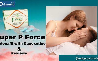 Super P Force Sildenafil - Ed generic store